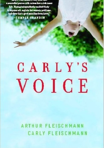 Okładka książki carly's voice: breaking through autism