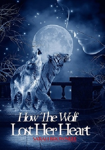 Okladka ksiazki how the wolf lost her heart