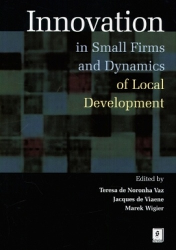Okladka ksiazki innovation in small firms and dynamics of local development