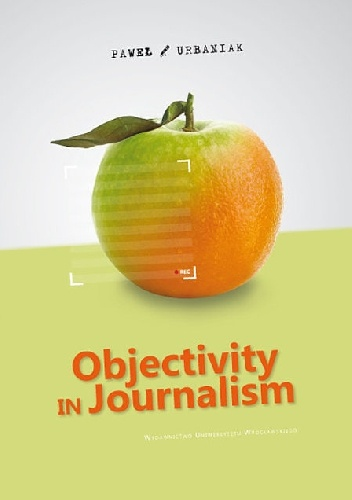 Okladka ksiazki objectivity in journalism